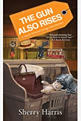 The Gun Also Rises (A Sarah W. Garage Sale Mystery Book 6) Kindle Edition