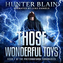Those Wonderful Toys: Preternatural Chronicles, Book 7