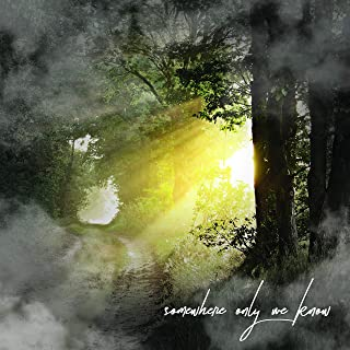 Somewhere Only We Know (Deluxe Version)