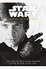 Star Wars - Heroes of the Force Kindle Edition