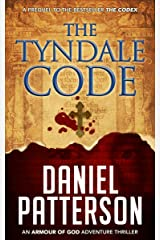 The Tyndale Code: An Action-Packed Conspiracy Thriller (An Armour of God Thriller Book 1) Kindle Edition