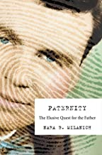 Paternity: The Elusive Quest for the Father