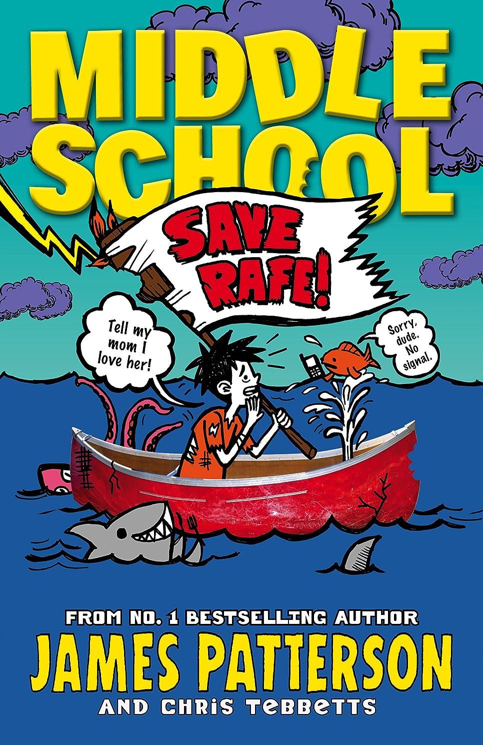 許さないブロックする先のことを考えるMiddle School: Save Rafe!: (Middle School 6) (English Edition)