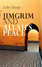 Jimgrim and Allah's Peace: Spy Thriller