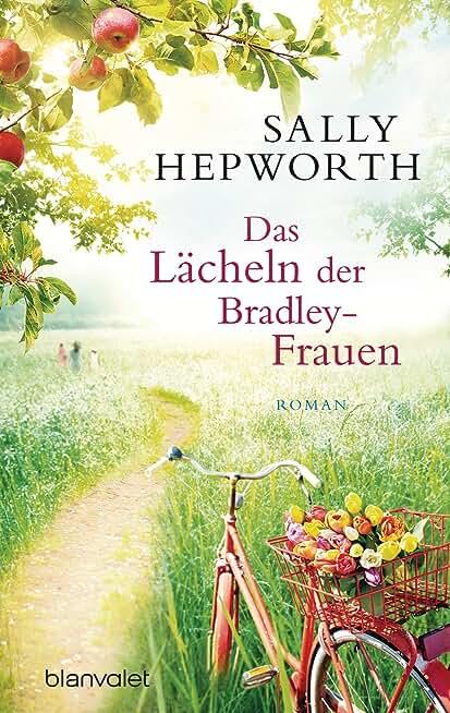 Das Lächeln der Bradley-Frauen: Roman (German Edition)