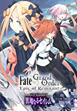 Fate/Grand Order -Epic of Remnant- 亜種特異点Ⅳ 禁忌降臨庭園 セイレム 異端なるセイレム 連載版: 31 (REXコミックス)
