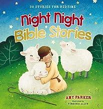 Night Night Bible Stories: 30 Stories for Bedtime: Night Night Series