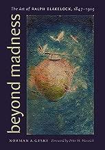 Beyond Madness: The Art Of Ralph Blakelock, 1847-1919