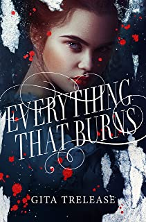Everything That Burns: 2