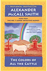 The Colors of All the Cattle: No. 1 Ladies' Detective Agency (19) (No 1. Ladies' Detective Agency) Kindle Edition