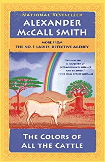 The Colors of All the Cattle: No. 1 Ladies' Detective Agency (19) (No. 1 Ladies' Detective Agency Series)