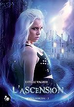 Livres Kayla Marchal, 2: L'ascension (Cheshire) PDF