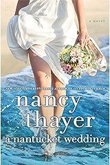 A Nantucket Wedding: A Novel Kindle Edition