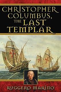 Christopher Columbus, the Last Templar