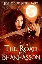 The Road to Shanhasson: A Blood and Shadows story (The Shanhasson Trilogy Book 2)
