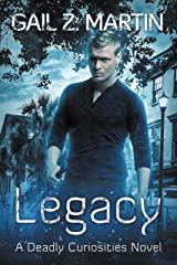 Legacy: Deadly Curiosities Book 5 - A Supernatural Mystery Adventure Kindle Edition