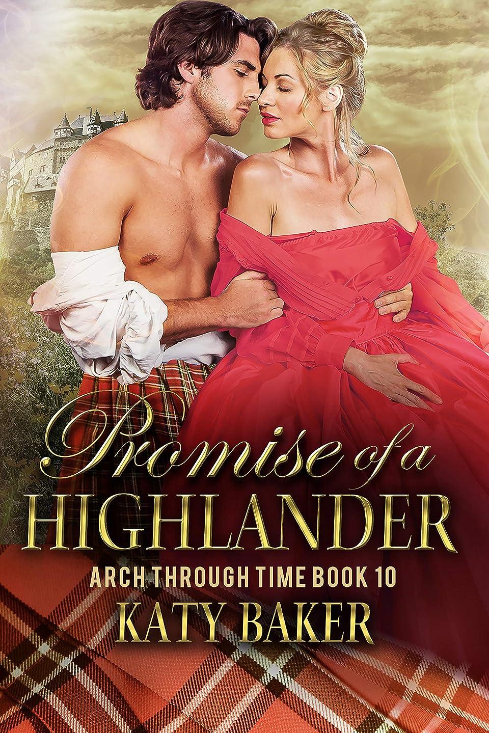 トライアスリートセンチメンタル七面鳥Promise of a Highlander: A Scottish Time Travel Romance (Arch Through Time Book 10) (English Edition)