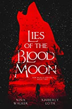 Lies of the Blood Moon (New World Shifters Book 2)