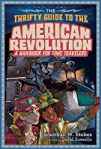 The Thrifty Guide to the American Revolution (The Thrifty Guides)