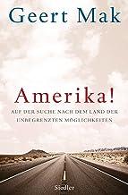 Amerika!: Auf der Suche nach dem Land der unbegrenzten Möglichkeiten (German Edition)