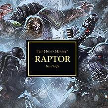 Raptor: The Horus Heresy Series