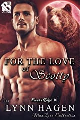 For the Love of Scotty [Fever's Edge 10] (The Lynn Hagen ManLove Collection) Kindle Edition
