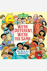We're Different, We're the Same (Sesame Street) (Sesame Street Friends) Kindle Edition