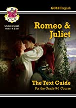 Grade 9-1 GCSE English Shakespeare Text Guide - Romeo & Juliet (CGP GCSE English 9-1 Revision)