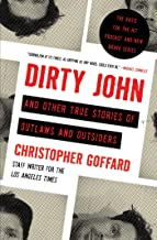 Best Dirty John and Other True Stories of Outlaws and Outsiders Review