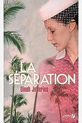 La Séparation Format Kindle