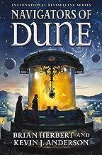 Navigators of Dune: Book Three of the Schools of Dune Trilogy (Great Schools of Dune 3) (English Edition)