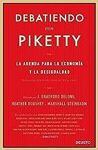 Debatiendo con Piketty: La agenda para la economía y la desigualdad (Spanish Edition)
