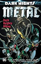 Dark Nights: Metal: Dark Knights Rising (Dark Nights: Metal (2017-2018))