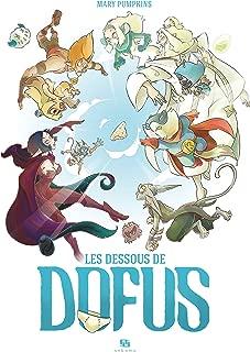 Les Dessous de Dofus (French Edition)