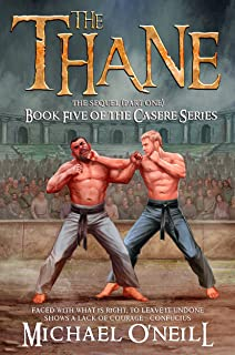 The Thane (The Casere Book 5)