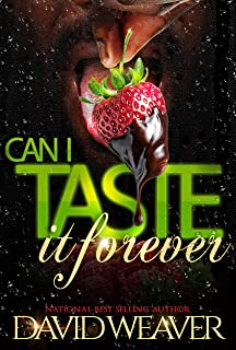 Can I Taste It Forever: The Complete Series (Can I Taste It? Book 3)
