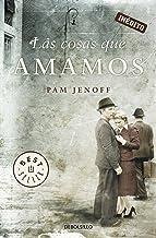 Las cosas que amamos (Spanish Edition)