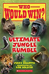 Ultimate Jungle Rumble (Who Would Win?) Kindle Edition