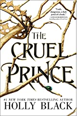 The Cruel Prince (The Folk of the Air Book 1) Kindle Edition