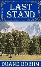 Last Stand (A Gideon Johann Western Book 1)