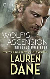 Wolf's Ascension: A Sexy Wolf Shifter Paranormal Romance (Cherchez Wolf Pack Book 1)