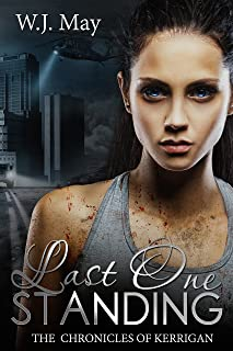Last One Standing: Fantasy Magic Paranormal Romance (The Chronicles of Kerrigan Book 11)