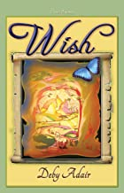 Wish (Unicorns of Wish Book 1)