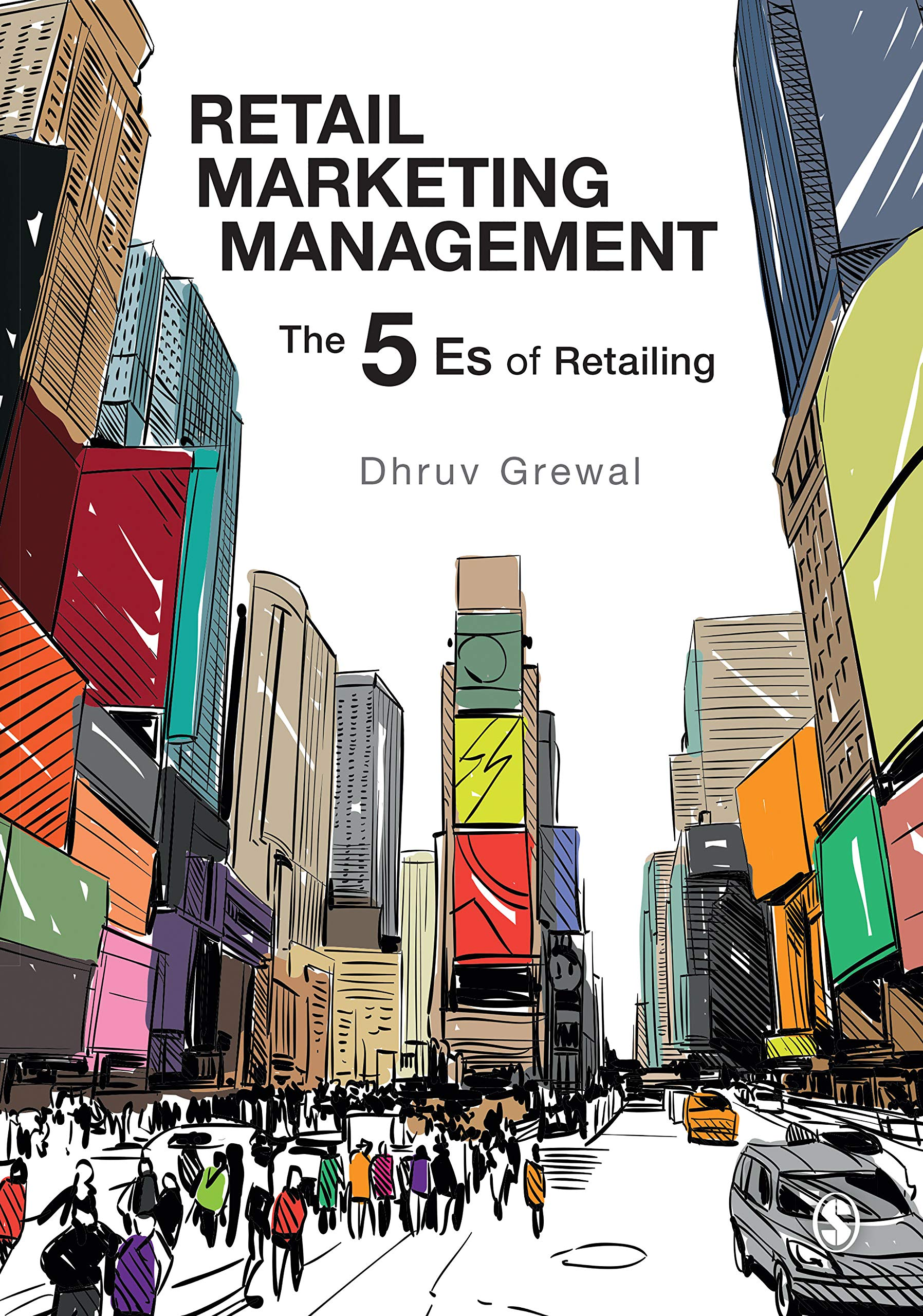 Retail Marketing Management: The 5 Es of Retailing