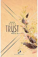TRUST HER (TRUST- Reihe 2) Kindle Ausgabe