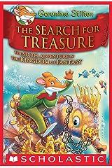Geronimo Stilton and the Kingdom of Fantasy #6: The Search for Treasure Kindle Edition