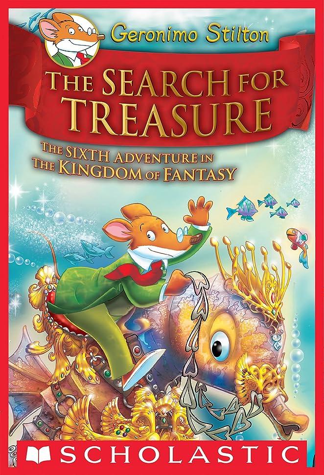 多年生やさしく先にGeronimo Stilton and the Kingdom of Fantasy #6: The Search for Treasure (English Edition)