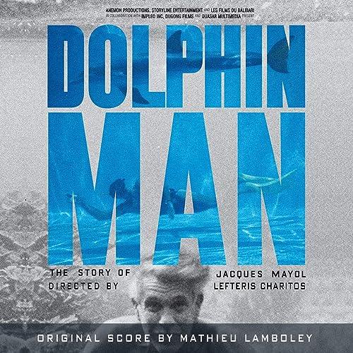 Dolphin Man (Original Motion Picture Soundtrack)