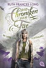 Die Chroniken der Fae - In Liebe und Hoffnung (Die Chroniken der Fae-Reihe 3) (German Edition)