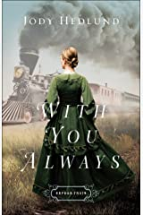 With You Always (Orphan Train Book #1) Kindle Edition